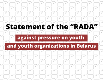 "Statement of the ""RADA""  against pressure on youth and youth organizations in Belarus"